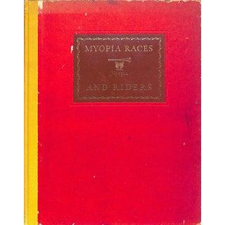 Myopia Races & Riders 1879-1940 For Sale