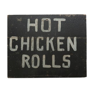 Hand-painted Hot Chicken Rolls Sign from Depression Era Circa 1930