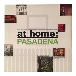 """2007 """"At Home: Pasadena"""" First Edition Design Book For Sale"""
