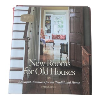 Final Markdown. Will Be Removed on May 31st. New Rooms for Old Houses by Frank Shirley, 2007
