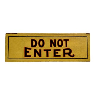 Vintage Hand Painted Wooden Do Not Enter Sign For Sale