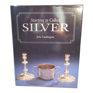 Starting to Collect Silver Hard Cover Book by John Luddington 1994 Mint Condition For Sale