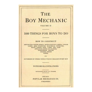 "1915 ""The Boy Mechanic: 1000 Things for Boys to Do"" Book For Sale"