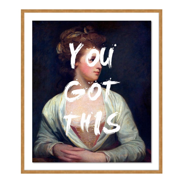 You Got This by Lara Fowler in Gold Framed Paper, Medium Art Print For Sale