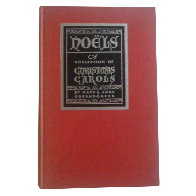 1932 Noels: Collection of Christmas Carols, Signed - Image 1 of 6