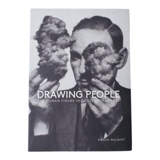 Drawing People: The Human Figure in Contemporary Art Book