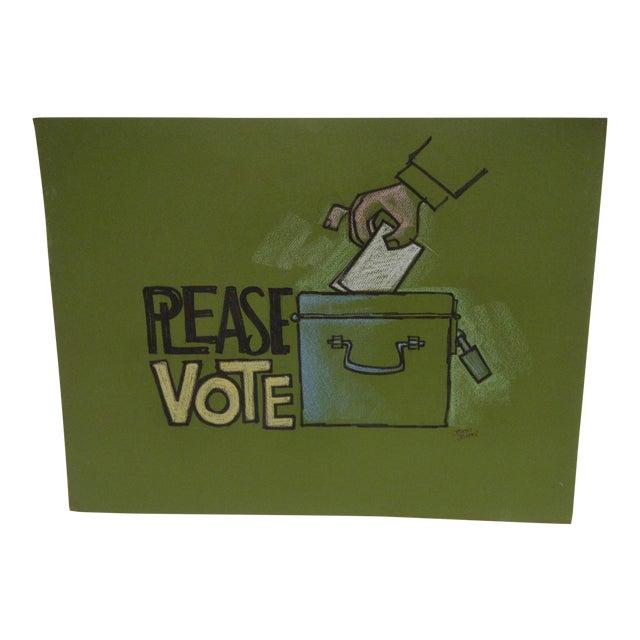 "Vintage ""Please Vote"" Pittsburgh Post Gazette Sketch - Image 1 of 3"