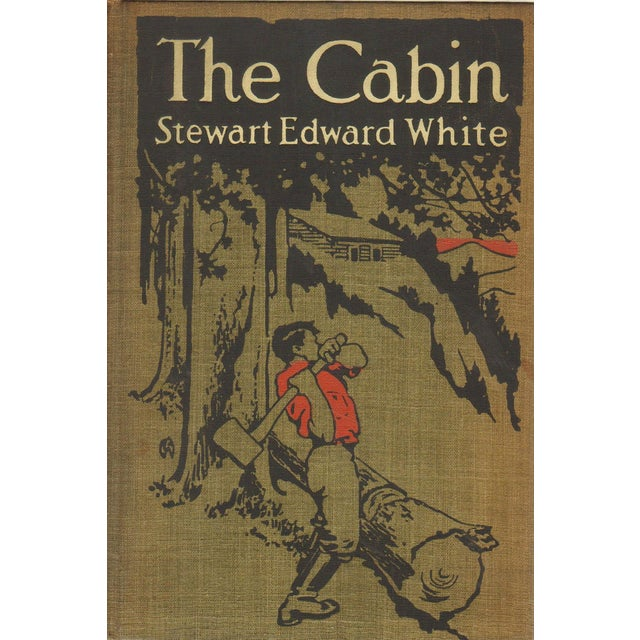 Stewart Edward White: The Cabin, Signed - Image 1 of 4