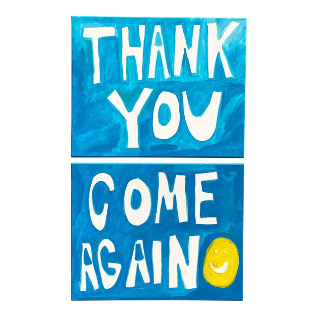 Thank You Come Again Paintings-A Pair For Sale