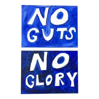 """No Guts, No Glory"" Blue and White Paintings-A Pair For Sale"