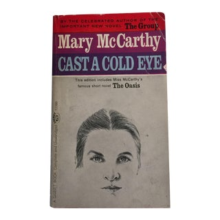 Cast a Cold Eye by Mary McCarthy, 1963