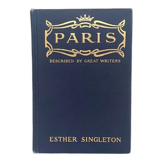 """Antique Book """"Paris Described by Great Writers"""" For Sale"""