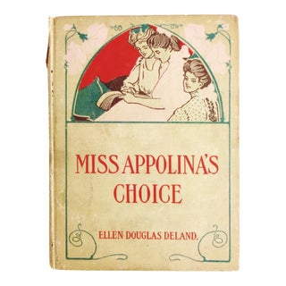 Art Nouveau Edwardian Illustrated Clothbound Book - Miss Appolina's Choice For Sale