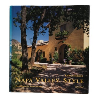 """2007 """"Napa Valley Style"""" Later Edition Rizzoli Art Book For Sale"""