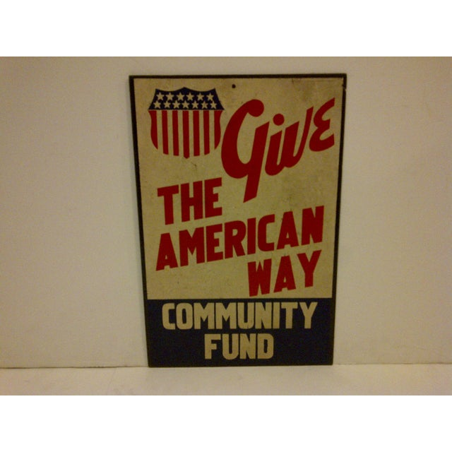 """Americana Vintage """"Give: The American Way"""" Sign Circa 1940 For Sale - Image 3 of 6"""