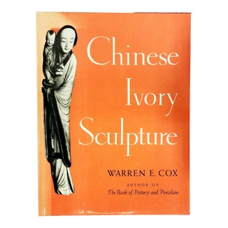 "1956 ""Chinese Ivory Sculpture"" Coffee Table Book For Sale"