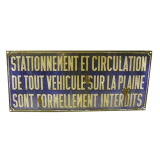 "Vintage ""Stationement Et Circulation"" Sign"