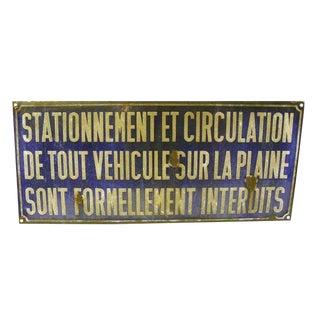 """Vintage """"Stationement Et Circulation"""" Sign For Sale"""