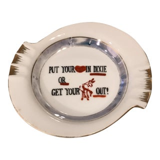"""""""Put Your Heart In Dixie"""" Mid-Century Ashtray"""