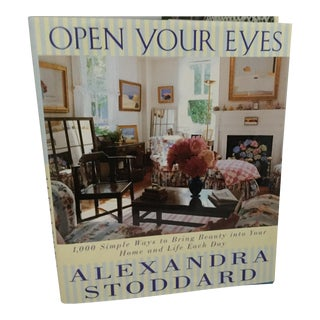 Open Your Eyes by Alexandra Stodddard Book For Sale