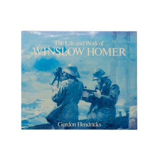 The Life and Work of Winslow Homer by Gordon Hendricks For Sale