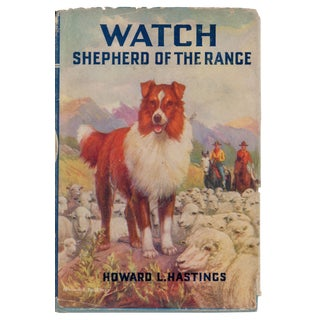 """Watch: Shepherd of the Range"" Hardcover C. 1939 For Sale"
