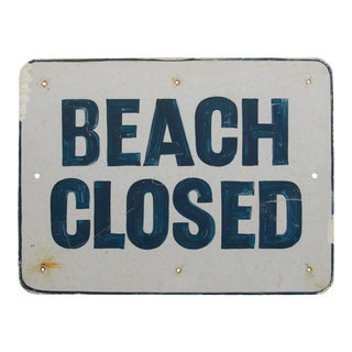 Beach Closed Sign For Sale