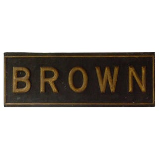 Sign Used for Advertising, Late 1800s, Giltwood on Metal, Brown For Sale