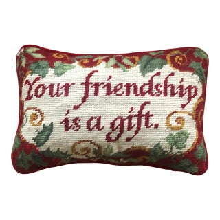 "Vintage ""Your Friendship Is a Gift"" Needlepoint Pillow For Sale"
