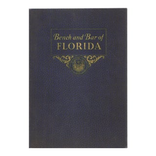"1935 ""Bench and Bar of Florida: V. 1"" For Sale"