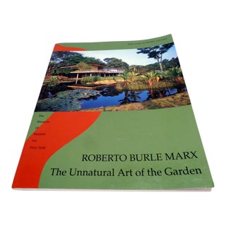 M O M A. Roberto Burle Marx Unnatural Art of the Garden Book New York 1991 For Sale