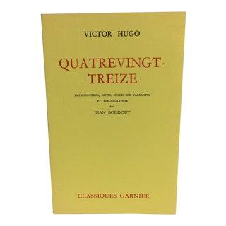 """""""Quatrevingt-Treize"""" by Victor Hugo"""