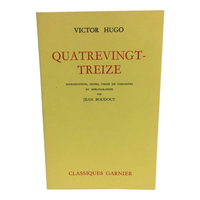 """""""Quatrevingt-Treize"""" by Victor Hugo For Sale"""
