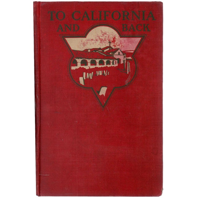 """1903 """"To California and Back"""" Collectible Book For Sale"""