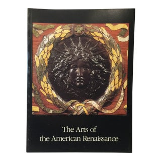 1985 Arts of the American Renaissance Book For Sale