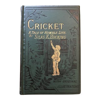 """Antique """"Cricket:A Tale of Humble Life"""" Book by Silas K. Hocking For Sale"""
