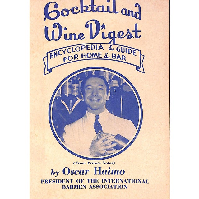 """Cocktail and Wine Digest Encyclopedia & Guide For Home & Bar"" by Oscar Haimo. Great cocktail book for your home bar!"