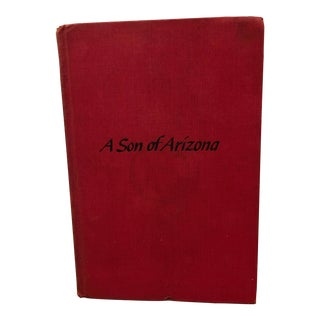 1940s Antique A Son of Arizona Book For Sale