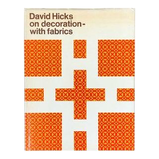 """David Hicks on Decoration With Fabrics"" 1st Edition David Hicks Book, 1972 For Sale"