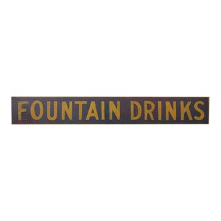 "Late 19th Century Hand-Painted Wood ""Fountain Drinks"" Sign"