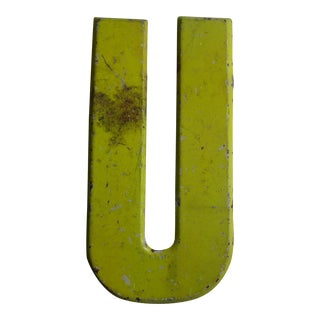 "Vintage Rustic Neon Yellow Metal Letter ''U"" Sign For Sale"