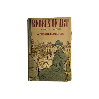 Rebels of Art: Manet to Matisse, 1939