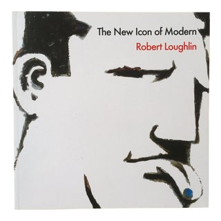 "Robert Loughlin "" the New Icon of Modern "" Rare 1st Edition Collector's Monograph Pop Art Book For Sale"