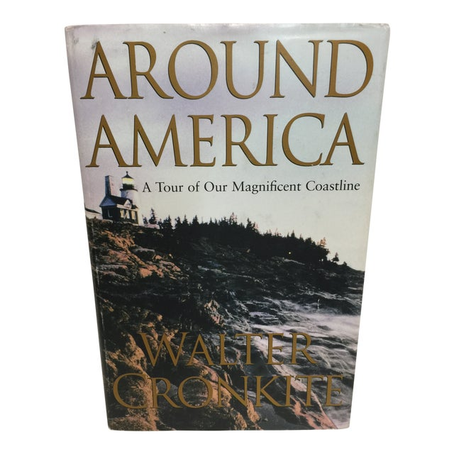 Around America Tour of Our Magnificent Coastline Signed Walter Cronkite For Sale