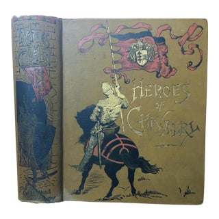 1890 Heroes of Chivalry Book For Sale