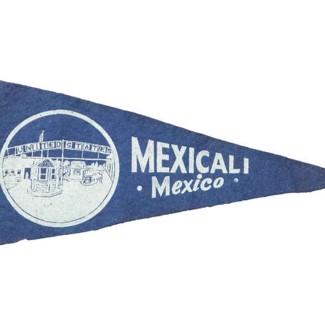 Charming and rare felt flag pennant of Mexicali, Mexico, circa the 1950s, featuring graphic of United States / Mexico...