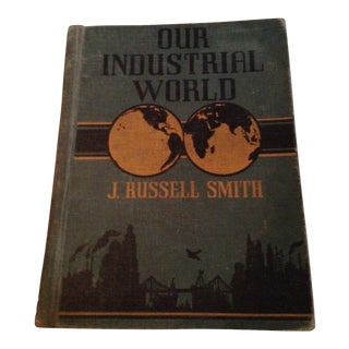 Our Industrial World