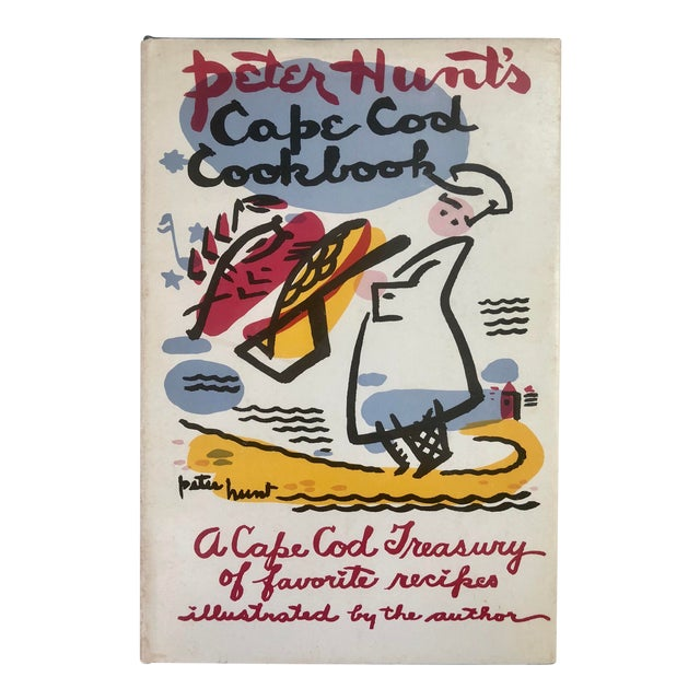 "1950s Americana ""Cape Cod Cookbook,"" by Peter Hunt, Signed, 1st Ed. For Sale"