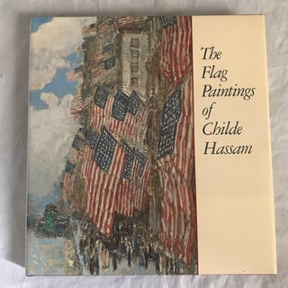 "1988 ""The Flag Paintings of Childe Hassam"" First Edition Art Book Preview"
