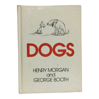 "1976 ""Dogs"" Book by Henry Morgan and George Booth For Sale"
